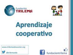 Algunas claves de Aprendizaje cooperativo by FundacionTrilema via slideshare