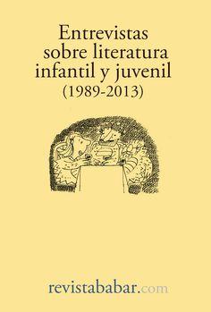 """""""Entrevistas sobre literatura infantil (1989-2013)"""", nuevo #ebook de descarga gratuita en nuestra web que recoge las entrevistas que hemos publicado a autores, ilustradores y editores de #LIJ desde 1989 hasta hoy"""