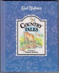 Enid Blyton   Country Tales ISBN 0861634543 / 9780861634545  Signed as gift in front   Damaged corners