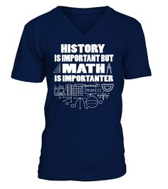 Funny History Gift Math Is Importanter T