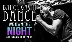 "Watch Dance Gavin Dance perform ""We Own The Night"" live - ALL STARS TOUR 2015 http://calibertv.net/?p=5302"
