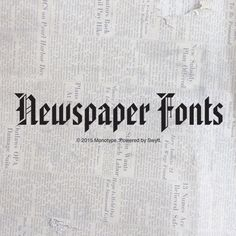 Newspaper Fonts Package Is Hot off the Press