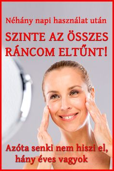 Azóta senki nem hiszi el, hány éves vagyok, pedig...#ránctalanítás #ránc #arcápolás Natural Hair Highlights, Pressed Natural Hair, Tips For Oily Skin, Health 2020, Health Eating, Natural Living, Good To Know, Health And Beauty, Anti Aging