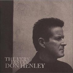 Don Henley - The Very Best of Don Henley (Deluxe Edition) (CD/DVD)