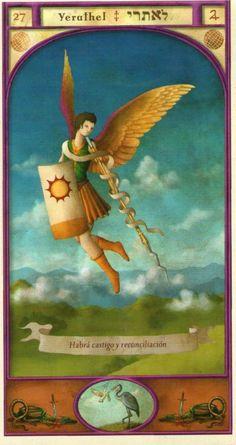 (27) YERATHEL (Kabbalistic angel) protects those born 02 - 06 August, for protection at all times. (ángel Cabalístico) protege aquellos nacidos 02 - 06 agosto, para tener protección en todo momento.