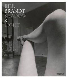 Bill Brandt: Shadow and Light: Sarah Hermanson Meister, Bill Brandt, Lee Daffner: 9780870708459: Amazon.com: Books