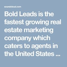 Bold Leads is the fastest growing real estate marketing company which caters to agents in the United States and Canada.Bold Leads is one of the best lead generation software for real estate organization. #BoldLLeads #BoldLeadsReviews