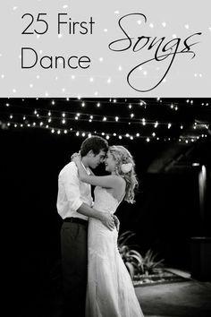 First Dance Songs On Pinterest