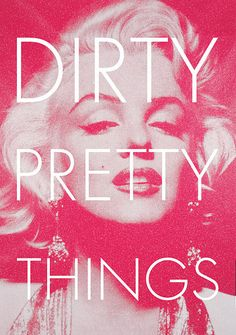 Pretty Pink Things   beautiful, better, dirty pretty things, marylin monroe, perfect, pink