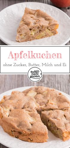 Apfelkuchen ohne Zucker, Butter, Ei This healthy apple pie without butter, milk and sugar is for those looking for a healthy child's cake that has many allergies or is vegan. The simple apple pie recipe will be nice fruity, juicy and delicious. Apple Pie Recipe Easy, Apple Pie Recipes, Apple Desserts, Tart Recipes, Healthy Desserts, Vegan Recipes, Dessert Recipes, Vegan Baking, Healthy Baking