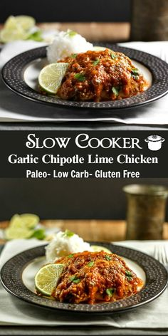 Slow Cooker Garlic Chipotle lime Chicken- Low Carb, paleo and so easy to make! Decrease chipotle pepper to tsp Double the sauce! Crock Pot Recipes, Keto Crockpot Recipes, Slow Cooker Recipes, Low Carb Recipes, Real Food Recipes, Chicken Recipes, Cooking Recipes, Healthy Recipes, Ketogenic Recipes
