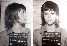 November 1970, actress Jane Fonda was arrested in Cleveland for allegedly kicking a police officer who was arresting her for a large amount of pills she had in her possession