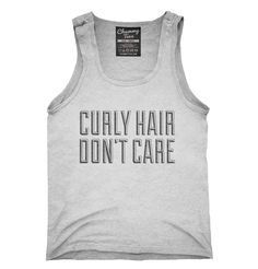 Curly Hair Don't Care T-Shirt, Hoodie, Tank Top