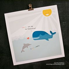 ***Free Printable*** from Studio Pebbles // Whale You Be My Valentine? Dolphinitely. // www.blog.studiopebbles.com