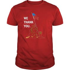 We Thank You  Memorial Day Veteran Military T-Shirt Veterans #gift #ideas #Popular #Everything #Videos #Shop #Animals #pets #Architecture #Art #Cars #motorcycles #Celebrities #DIY #crafts #Design #Education #Entertainment #Food #drink #Gardening #Geek #Hair #beauty #Health #fitness #History #Holidays #events #Home decor #Humor #Illustrations #posters #Kids #parenting #Men #Outdoors #Photography #Products #Quotes #Science #nature #Sports #Tattoos #Technology #Travel #Weddings #Women