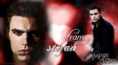 Team Stefan. Always.