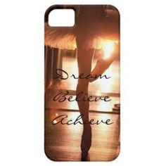 Dream Believe Achieve Ballet iPhone 5 Cases