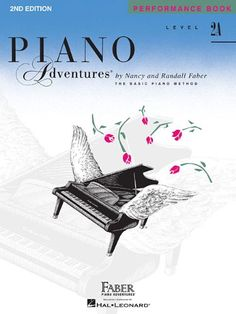 Level 2A - Performance Book: Piano Adventures by Nancy Faber
