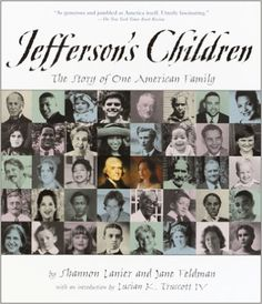 Jefferson's Children: The Story of One American Family: Shannon Lanier, Jane Feldman: 9780375821684: Amazon.com: Books