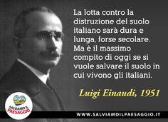 tutelare il territorio è un dovere civico di tutti. #salviamoilpaesaggio #Einaudi