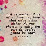 Live Life Happy - Page 209 of 956 - Inspirational Quotes, Stories + Life & Health Advice It Will Be Ok Quotes, Life Quotes To Live By, One Word Inspiration, Its Gonna Be Okay, Live Life Happy, Short Funny Quotes, Important Quotes, Quote Posters, Encouragement Quotes