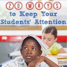 Feeling frustrated with the struggle to keep your students' attention? Here are 20 ideas to help you maintain their attention in fun and engaging ways!