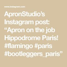 "ApronStudio's Instagram post: ""Apron on the job Hippodrome Paris! #flamingo #paris #bootleggers_paris"" Copper Color, Flamingo, Apron, Instagram Posts, Flamingo Bird, Flamingos, Aprons"