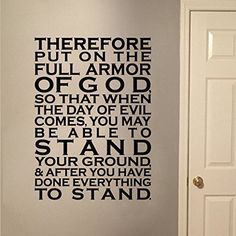 """Ephesians 6:13 Armor of God Vinyl Wall Decal by Wild Eyes Signs, Teen girl, Teen boy, Wall Vinyl, Bible Verse, Scripture, Wall Decal, Youth Room, EPH6v13-0001. """"Therefore put on the full armor of God, so that when the day of evil comes, you may be able to stand your ground, and after you have done everything, to stand."""" Ephesians 6:13 ~~PRODUCT DESCRIPTION~~ * Removable vinyl wall decal * Colors can be selected from the Color Palette in the photos of the listing. * Any sample photo used…"""