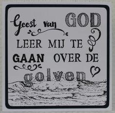 Gemaakt door Joke # tekst gestempeld met de Eline's handlettering stamps # Geest van God leer mij te gaan over de golven - opwekking 789