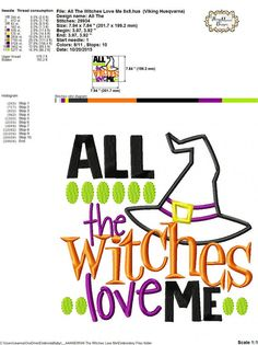 All The Witches Love Me 4x4 5x7 6x10 7x11 by HoopMamaEmbroidery