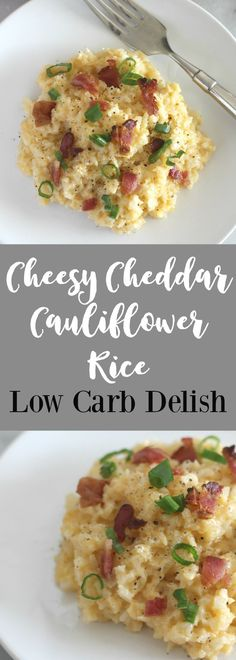 Cheesy Cheddar Cauliflower Rice - Low Carb Delish