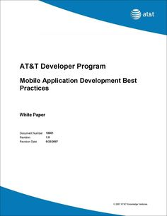 AT&T Developer Program - Mobile Application Development Best Practices, Free AT&T White Paper Mobile Application Development, Best Practice, White Paper, Programming, Learning, Free, Computer Programming, Coding, Teaching