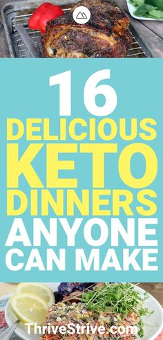 Looking for keto dinners that you can easily prepare? Here are 16 awesome low carb dinners to help you stay on track with the ketogenic diet.