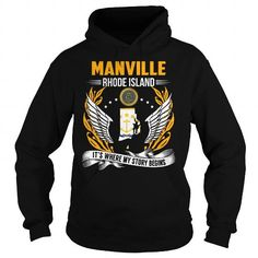 Awesome Tee Manville, Rhode Island - Its Where My Story Begins T shirts