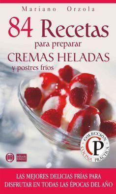 84 recetas para prepara cremas heladas by Chio - issuu