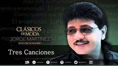 Jorge Martínez - Tres Canciones (Clásicos De Moda)