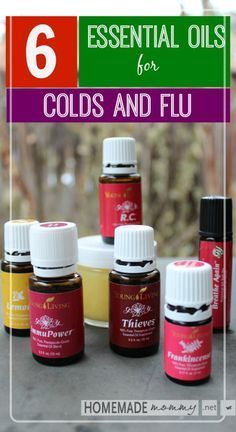 Young Living Essential Oils: 6 Essential Oils for Colds and Flu. No more getting sick for me! Check out the blog  www.homemademommy.net