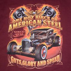 One Hot Piece of American Steel Long Sleeve T-Shirt Hot Rod Guts Glory Speed Tee