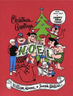 Christmas Greetings And Why Not A Very Happy New Year! Noel. William Hanna & Joseph Barbera.  Hanna-Barbera. Vintage.