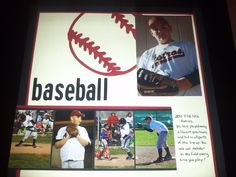 Cricut Baseball and Street Signs. Simple but perfect single page scrapbook layout. Baseball.