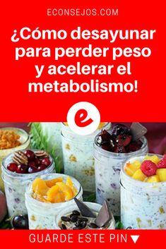 Desayuno para bajar de peso | ¿Cómo desayunar para perder peso y acelerar el metabolismo! | El desayuno influye demasiado en la función del metabolismo, es importante tomarlo en cuenta.
