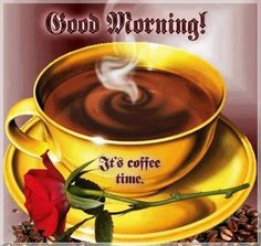 good morning coffee   Good Morning It's Coffee Time Pictures, Photos, and Images for ...