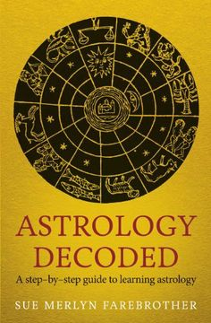 Astrology Decoded by Sue Merlyn Farebrother. $15.05