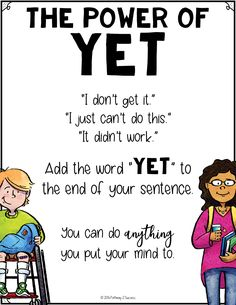 "FREE posters for ""The Power of YET"". Great for growth mindset and a positive community"
