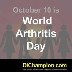 October 10 is World Arthritis Day www.dichampion.com #disability #autism #disabilities #inclusion #accessibility #disabilityinclusion #valuable500 #disabilityin