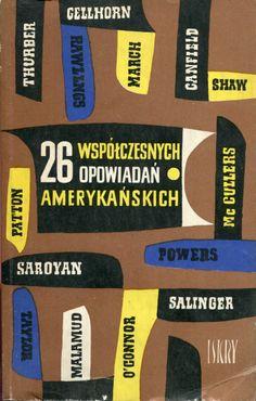 """""""26 współczesnych opowiadań amerykańskich"""" Cover by Marian Stachurski Published by Wydawnictwo Iskry 1963"""