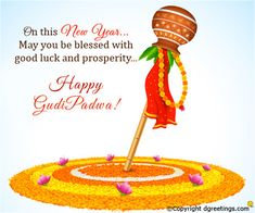 Padva May the festival of Gudi Padwa bring you luck, success and happiness. Best wishes to you and your family. May the festival of Gudi Padwa bring you luck, success and happiness. Best wishes to you and your family.