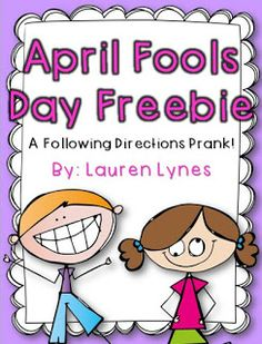 Squarehead Teachers: Lots of April Fool's Day Ideas for Teachers ...