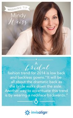 "Looking for the perfect wedding dress or accessories to accentuate your bridal beauty? Celeb wedding planner @MindyWeiss says a bridal fashion trend for 2014 is low back and backless gowns.  ""It will be all about the dramatic back as the bride walks down the aisle. Another way to accentuate this trend is by wearing a necklace backwards."""