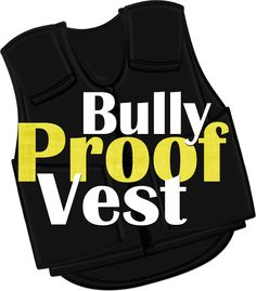 The Bully Proof Vest Activity - great activity on handling bullying